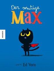 Der mutige Max