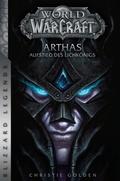 World of Warcraft: Arthas - Aufstieg des Lichkönigs