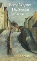 Die Sintflut in Sachsen