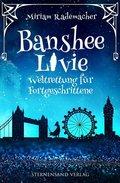 Banshee Livie - Weltrettung für Fortgeschrittene