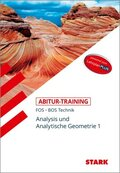 Abitur-Training Mathematik - FOS/BOS Bayern 11. Klasse Technik