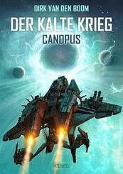 Der Kalte Krieg - Canopus - Bd.1