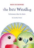 The Bird Wedding, für Chor