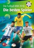 Die Fußball-WM 2018 - Die besten Spieler