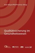 Qualitätssicherung im Gesundheitswesen