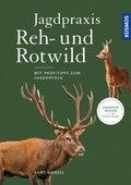 Jagdpraxis Reh- und Rotwild