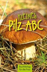 Kleines Pilz-ABC