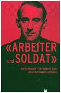 """""""Arbeiter und Soldat"""""""