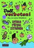 Voll verboten! Mein verrückter Rätselblock - Bd.3