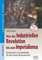 Von der Industriellen Revolution bis zum Imperialismus