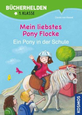 Mein liebstes Pony Flocke - Ein Pony in der Schule