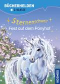 Sternenschweif - Fest auf dem Ponyhof - Bücherhelden Lesestufe 2/ 2. Klasse