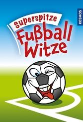 Superspitze Fußballwitze
