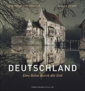 Deutschland - Eine Reise durch die Zeit