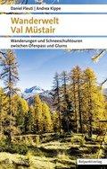 Wanderwelt Val Müstair