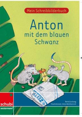 Anton mit dem blauen Schwanz