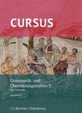 Cursus, Ausgabe A neu: Grammatik- und Übersetzungstrainer 3