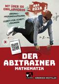Der Abitrainer Mathematik - Nordrhein-Westfalen Abi 2018