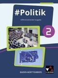 Politik, Differenzierende Ausgabe Baden-Württemberg: 9./10. Jahrgangsstufe, Schülerband; .2