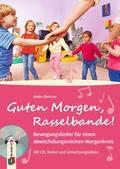 Guten Morgen, Rasselbande!, m. Audio-CD