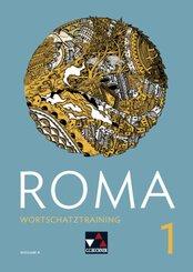 Roma, Ausgabe B 2018: Wortschatztraining; 1