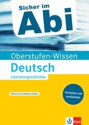 Oberstufen-Wissen Deutsch - Literaturgeschichte