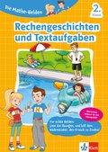 Die Mathe-Helden - Rechengeschichten und Textaufgaben 2. Klasse