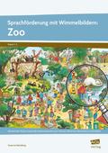 Sprachförderung mit Wimmelbildern: Zoo