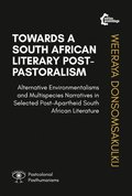 Towards A South African Literary Post-Pastoralism