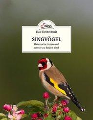 Das kleine Buch: Singvögel