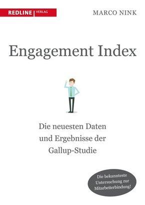Engagement Index - Die neuesten Daten und Erkenntnisse der Gallup-Studie