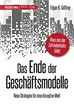 Das Ende der Geschäftsmodelle