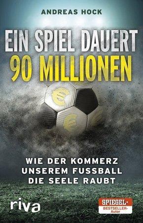 Ein Spiel dauert 90 Millionen