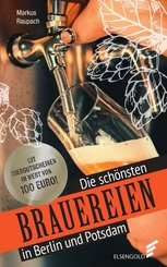 Die schönsten Brauereien in Berlin und Potsdam