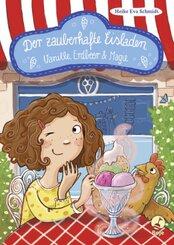 Der zauberhafte Eisladen - Vanille, Erdbeer und Magie