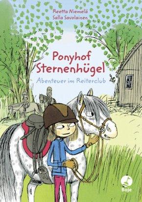Ponyhof Sternenhügel - Abenteuer im Reiterclub