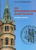 Der Würzburger Dom im Mittelalter
