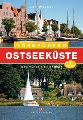 Törnführer Ostseeküste: Travemünde bis Flensburg