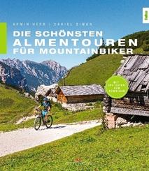 Die schönsten Almentouren für Mountainbiker