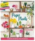Paper Plants - 15 Vorlagen zum Basteln eines Papiergartens