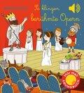 So klingen berühmte Opern - Klassik für Kinder (Soundbuch)