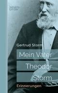 Mein Vater Theodor Storm