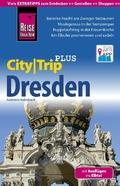 Reise Know-How Reiseführer CityTrip PLUS Dresden mit Ausflügen ins Elbtal