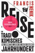 Reise durch ein tragikomisches Jahrhundert, m. Audio-CD