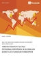 Innovationskritisches Personalvermögen in globalen Dienstleistungsunternehmen
