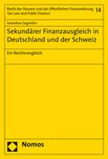Sekundärer Finanzausgleich in Deutschland und der Schweiz