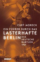 Ein Führer durch das lasterhafte Berlin