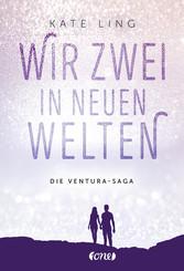 Die Ventura-Saga - Wir zwei in neuen Welten