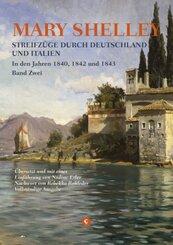 Streifzüge durch Deutschland und Italien in den Jahren 1840, 1842 und 1843 - Bd.2