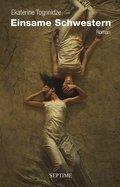 Einsame Schwestern
